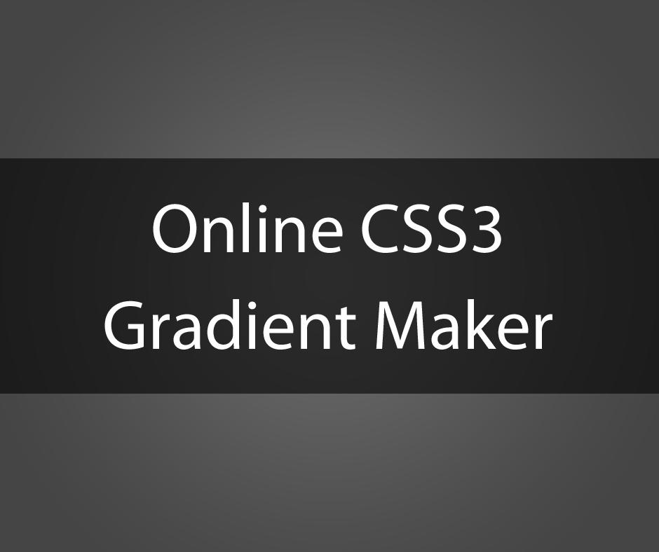 Online CSS3 Gradient Maker